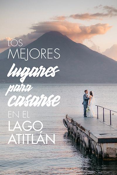 Los 13 Mejores Lugares para Bodas en Lago Atitlan en 2020